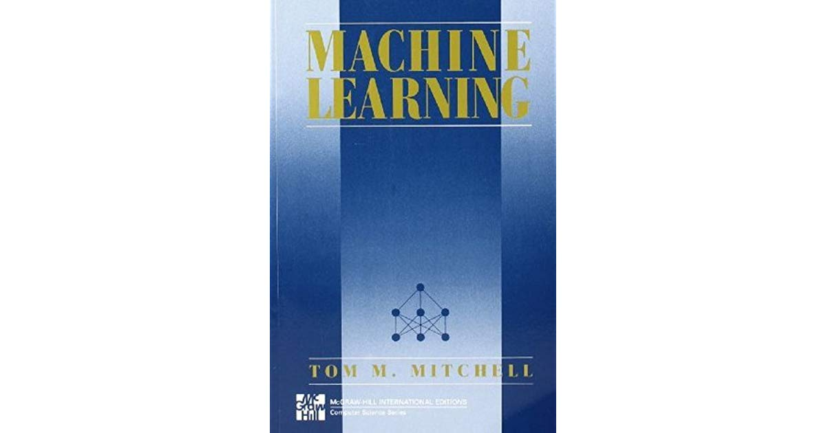 Cover of Machine Learning book by Mitchell, 1997